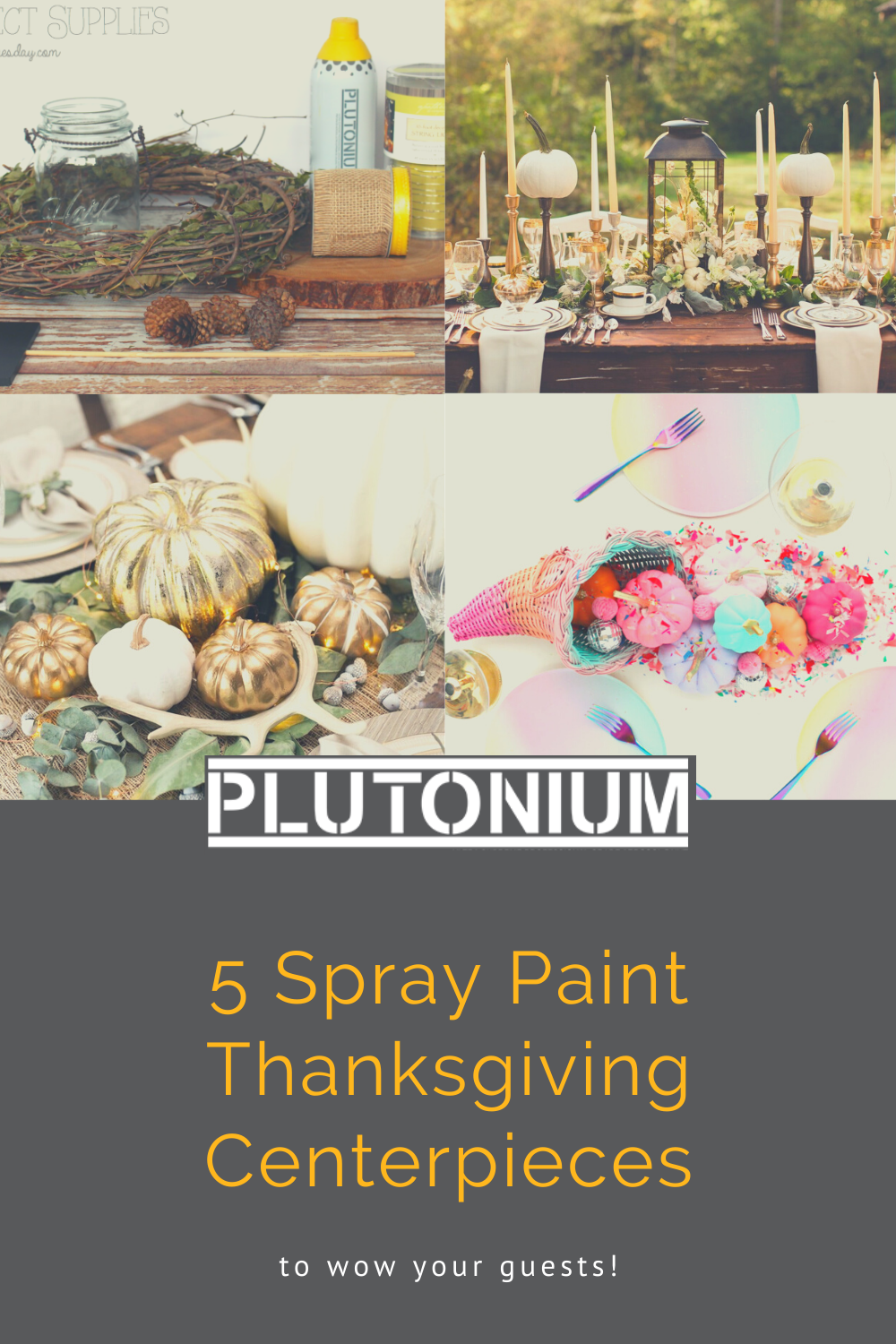 5 Spray Paint Thanksgiving Centerpieces to Wow Your Guests